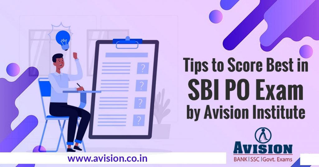 Tips to Score Best in SBI PO Exam by Avision Institute